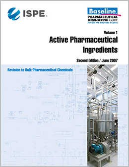 ISPE Baseline Guide: Volume 1 - Active Pharmaceutical Ingredients (Second Edition) (Individual Download) - USD