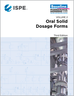 ISPE Baseline Guide: Oral Solid Dosage Forms (Third Edition) Download