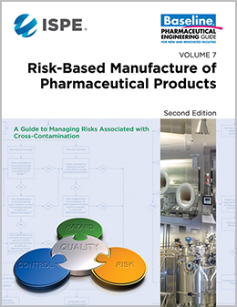 Baseline Guide Volume 7: Risk-Based Manufacture of Pharma Products