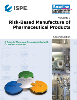 ISPE Baseline Guide: Volume 7 - Risk-Based Manufacture of Pharmaceutical Products (Risk-MaPP) (Individual Download) USD