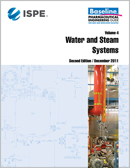 ISPE Baseline Guide: Volume 4 - Water and Steam Systems  (download)