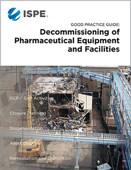 Good Practice Guide: Decommissioning Pharma Equipment & Facilities