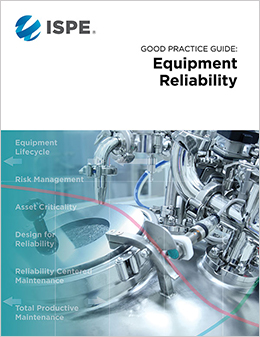 ISPE GPG: Equipment Reliability (Download) - USD