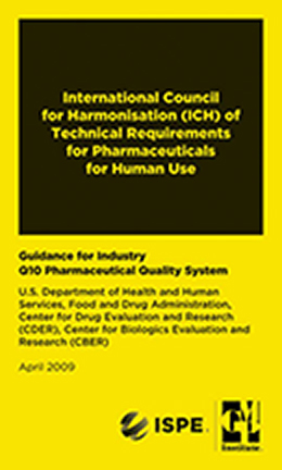 GMP Mini Regulation Handbooks: ICH Q10: Quality Systems