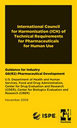GMP Mini Regulation Handbooks: ICH Q8R2: Pharmaceutical Development